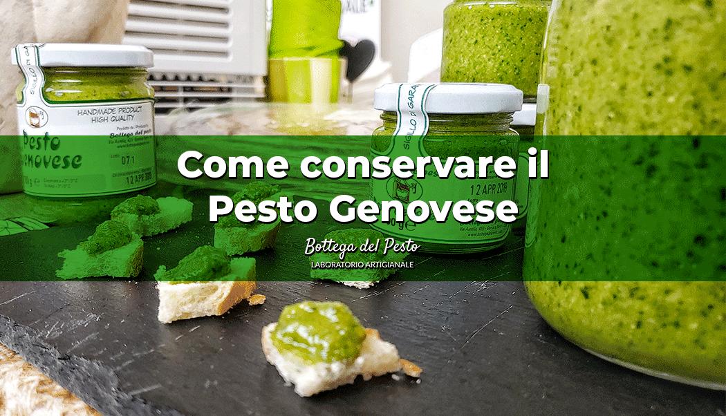 Come conservare il Pesto Genovese